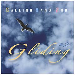 Calling Band Single 2nd #2 (Single) - The Calling Band