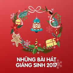 Những Bài Hát Giáng Sinh 2017