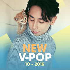 Nhạc Việt Mới Tháng 10/2016 - Various Artists