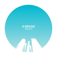A Dream - Jolly.V