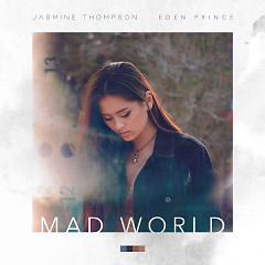 Mad World (Single) - Jasmine Thompson, Eden Prince