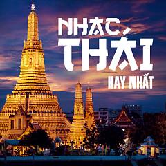 Nhạc Thái Hay Nhất - Various Artists