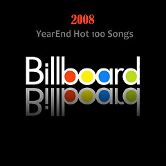 Billboard Hot 100 Of 2008 (CD2)