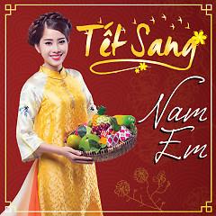 Tết Sang (Single) - Nam Em