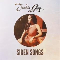 Siren Songs - Jackie Gage