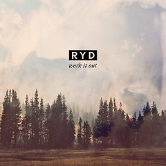Work It Out (Single) - RYD