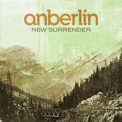 New Surrender - Anberlin