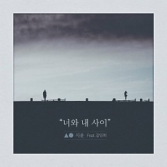 Between You And Me (Single) - Si-Yoon