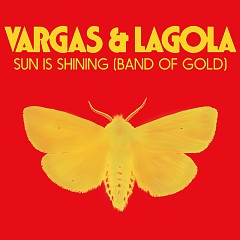 Sun Is Shining (Band Of Gold) (Single)
