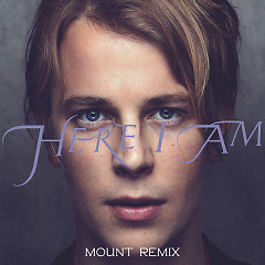 Here I Am (MOUNT Remix) (Single)
