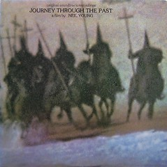 Journey Through The Past OST - Neil Young