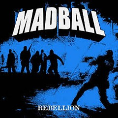 Rebellion - Madball