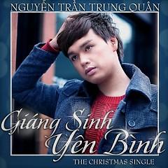 Giáng Sinh Yên Bình - Nguyễn Trần Trung Quân