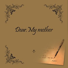 Dear My Mother - Pink Tokki