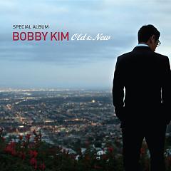 Old & New - Bobby Kim