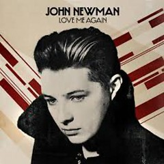 Love Me Again (Single) - John Newman