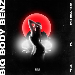 Big Body Benz (Single)