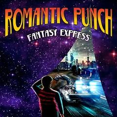 Fantasy Express (Single) - Romantic Punch
