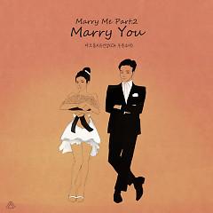 Marry Me Part.2 (Single) - Maktub, Yoo Yeon Jung