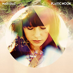 Plastic Moon - Madi Diaz