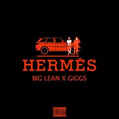 Hermes (Single) - Big Lean, Giggs