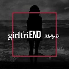 girlfriEND -                                  Molly.D