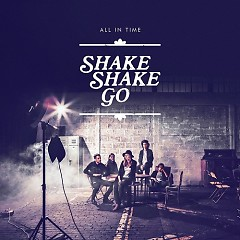 All In Time - Shake Shake Go