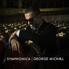 Symphonica (Deluxe Version) - George Michael