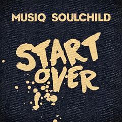 Start Over (Single) - Musiq Soulchild