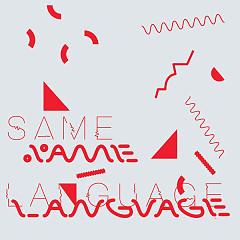 Same Language, Different Worlds - Tim Burgess, Peter Gordon
