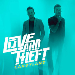 Candyland (Single) - Love and Theft