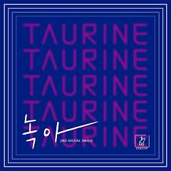 Melt - Taurine