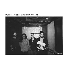 Don't Mess Around On Me (Single)