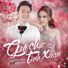 Gửi Chút Tình Xuân (Single) - Quang Vinh, Bảo Thy