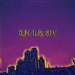 Run This City (Single)