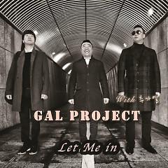 Let Me In - Chu Ga Yeoul