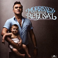 Years Of Refusal - Morrissey