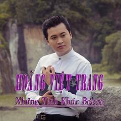 Những Tình Khúc Bolero - Hoàng Việt Trang