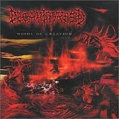 Winds Of Creation (CD1) - Decapitated
