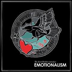 Emotionalism - The Avett Brothers