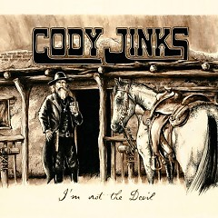 I'm Not The Devil - Cody Jinks