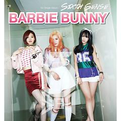 Barbie Bunny - Sixth Sense