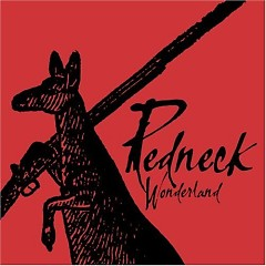 Redneck Wonderland - Midnight Oil