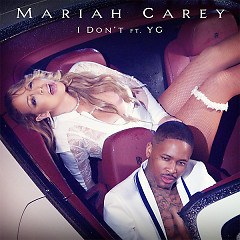 I Don't (Single) - Mariah Carey
