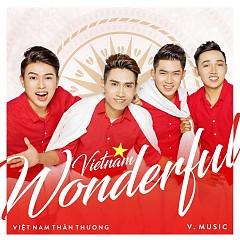 Việt Nam Thân Thương - V.Music New