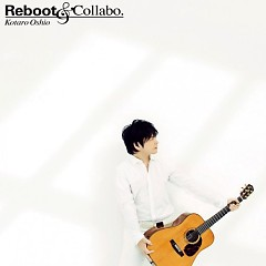 Reboot & Collabo. - Kotaro Oshio
