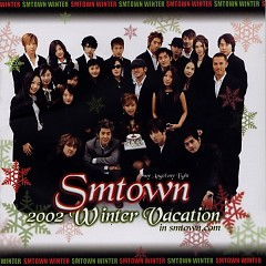 2002 Winter Vacation In SMTOWN (CD1) - SM Town