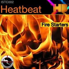 Fire Starters - Heatbeat