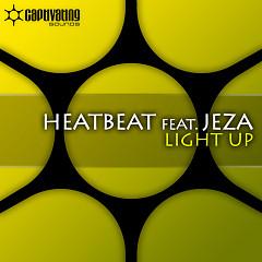 Light Up (Single) - Heatbeat,Jeza