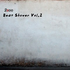 Beat Shower Vol.2